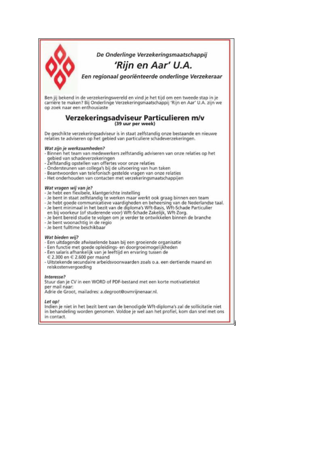 Geen Diploma Wel Ervaring.Personeel Gezocht Verzekeringsadviseur Particulieren M V 39
